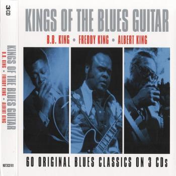 VA - Kings Of The Blues Guitar (B.B. King, Freddy King ...