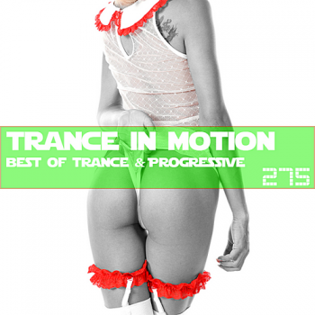 VA - Trance In Motion Vol.275 [Full Version]