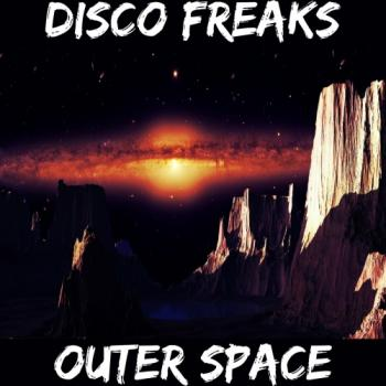 Disco Freaks - Outer Space