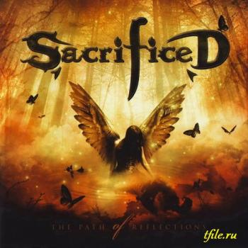 Sacrificed - The Path Of Reflections