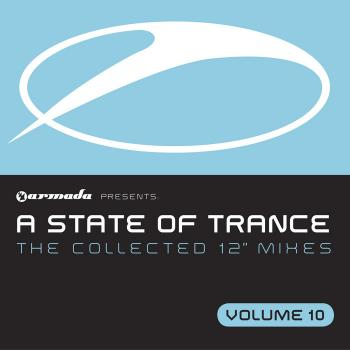 A State Of Trance - The Collected 12 Inch Mixes Vol. 10