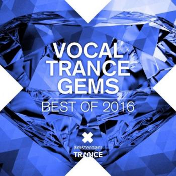 VA Vocal Trance Gems - Best Of 2016