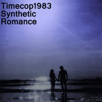 Timecop1983 - Synthetic Romance