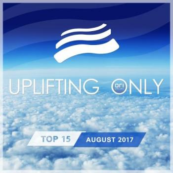 VA - Uplifting Only Top 15: August 2017
