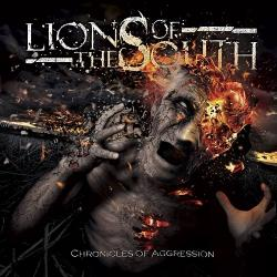 Lions Of The South - Chronicles Of Aggression