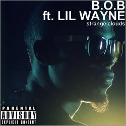 B.o.B. ft Lil Wayne Strange Clouds