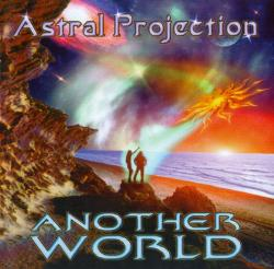 Astral Projection - Another World
