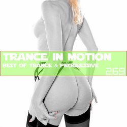 VA - Trance In Motion Vol.269 [Full Version]