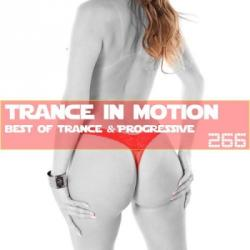 VA - Trance In Motion Vol.266 [Full Version]