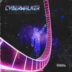 Cyberwalker - Future Waves