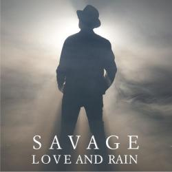 Savage - Love and Rain