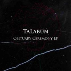 TaLabun - Obituary Ceremony EP