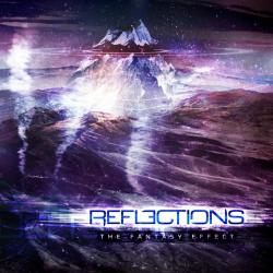 Reflections - The Fantasy Effect