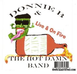 Donnie B The Hot Damn Band - Live On Fire