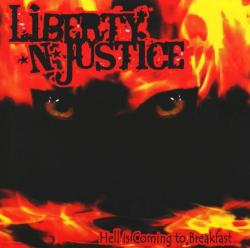 Liberty N' Justice - Hell Is Coming To Breakfast