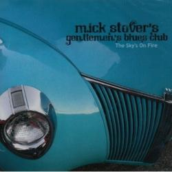 Mick Stover's Gentlemen's Blues Club - The Sky's on Fire