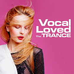 VA - The Trance Loved Vocal