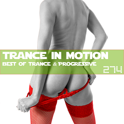 VA - Trance In Motion Vol.274 [Full Version]