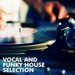 VA - Vocal and Funky House Selection