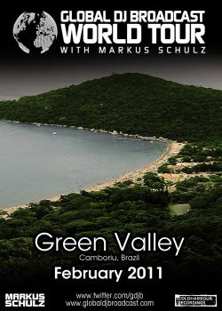 Markus Schulz - Global DJ Broadcast World Tour: Green Valley