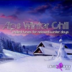 VA - Alps Winter Chill: Chilled Tunes For Relaxed Winter Days