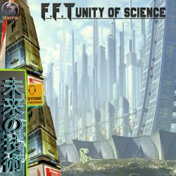 F.F.T. - Unity of Science
