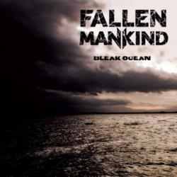 Fallen Mankind - Bleak Ocean