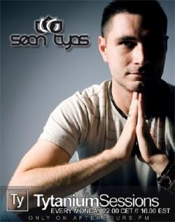 Sean Tyas - Tytanium Sessions 085