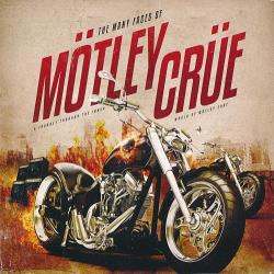 VA - The Many Faces Of Motley Crue - A Journey Through The Inner World Of Motley Crue