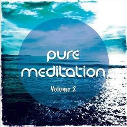 VA - Pure Meditation Vol 2 Finest Relaxing and Meditation Chill Out Music