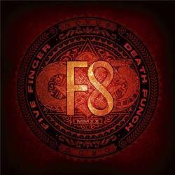 Five Finger Death Punch - F8