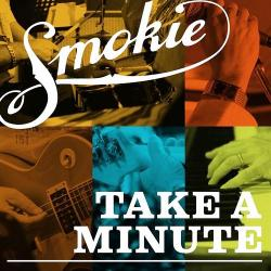 Smokie - Take A Minute