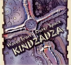 Kindzadza - Waves From Outer Space
