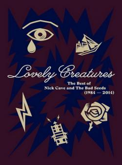 Nick Cave And The Bad Seeds Lovely Creatures (1984 2014) (3CD Box Set, Deluxe Edition)