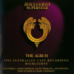 Australian Cast - Jesus Christ Superstar