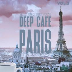 VA - Deep Cafe Paris Vol.3: Selection of Deep House