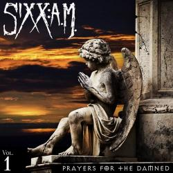 Sixx: A.M. - Prayers For The Damned (Vol.1)