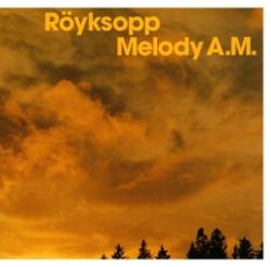 Royksopp - Melody A.M (Limited edition 2CD)
