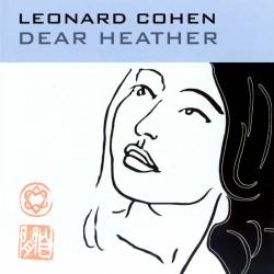 LEONARD COHEN Dear Heather (2004) [APE ]