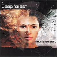 Deep Forest - Music.Detected - 2002 (2002)