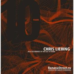 Chris Liebing - Selected remixes of the last 10 years (2CD) (2008)