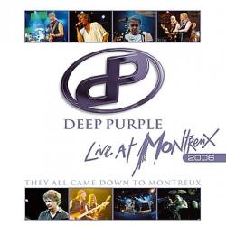 Deep Purple: Live At Montreux (2007) , Hard Rock Show (London 2006 Live) A Whiter Shade Of Purple (1991)