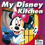 Моя Кухня / My Disney Kitchen