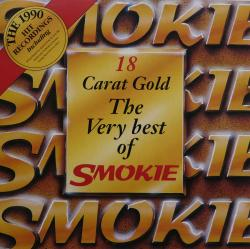 Smokie - 18 Carat Gold The Very Best Of Smokie
