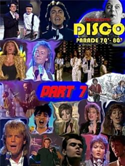 The best of Disco Star Parade 70-80 part 7