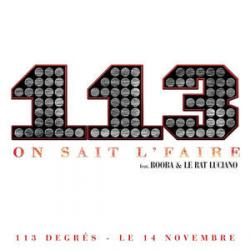 113, Booba, Le Rat Luciano - On Sait L'faire