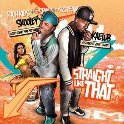 Rich Kids - Straight Like That