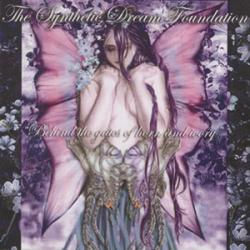 The Synthetic Dream Foundation - Behind the Gates of Horn and Ivory