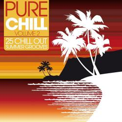 VA - Pure Chill: 25 Chill Out Summer Grooves, Vol. 2