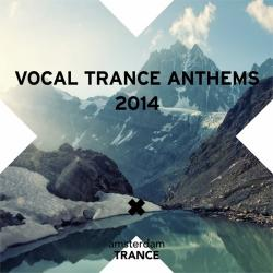 VA - Vocal Trance Anthems 2014